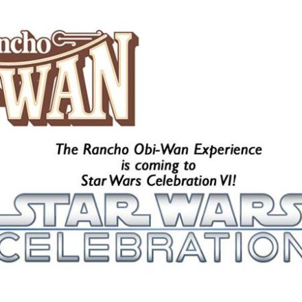 The Rancho Obi-Wan Experience is coming to Star Wars Celebration VI!