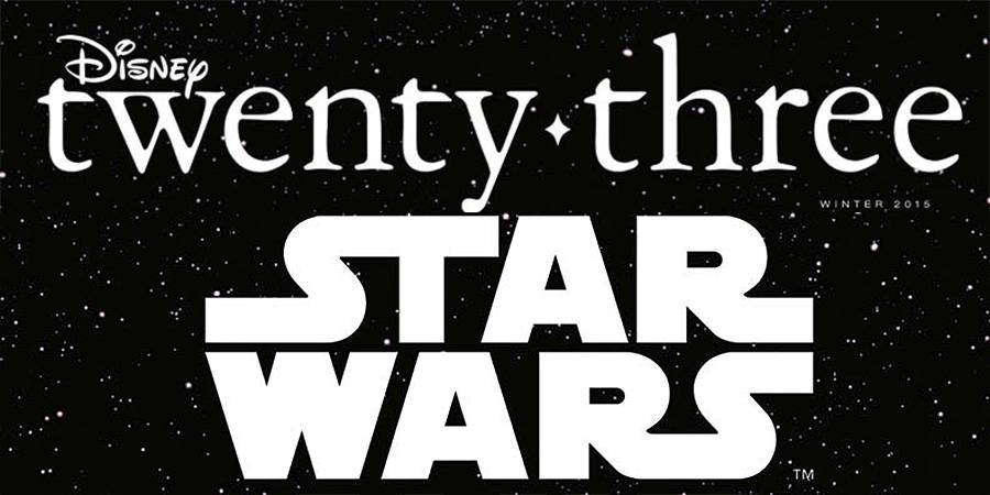 DISNEY TWENTY-THREE gives fans unprecedented access  to STAR WARS: THE FORCE AWAKENS!