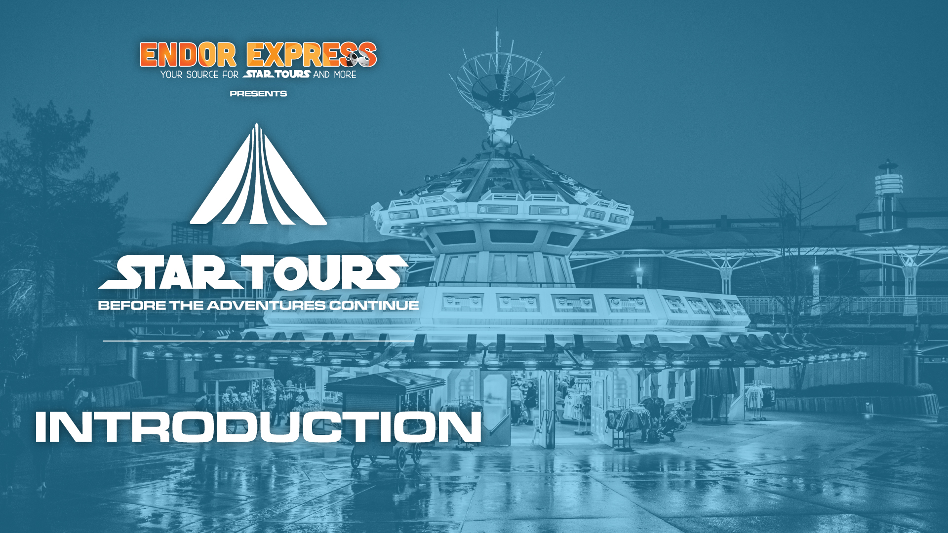 Star Tours: Before The Adventures Continue #1
