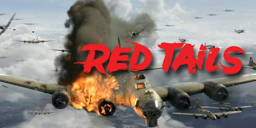 Lucasfilm's Red Tails